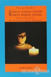 Zaman Zaman İçinde Roman Roman İçinde: Müşahedat
