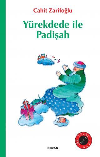 Yürekdede ile Padişah Cahit Zarifoğlu