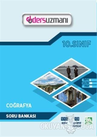 10. Sınıf Coğrafya Soru Bankası - Kolektif - Ders Uzmanı Yayınları