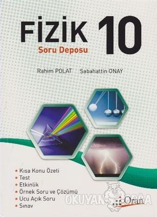 10. Sınıf Fizik Soru Deposu - Rahim Polat - Oran Yayıncılık