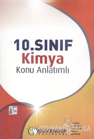 10. Sınıf Kimya Konu Anlatımlı - Kolektif - Güvender Yayınları