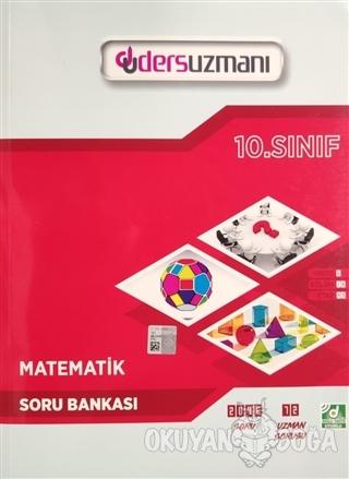10. Sınıf Matematik Soru Bankası - Kolektif - Ders Uzmanı Yayınları