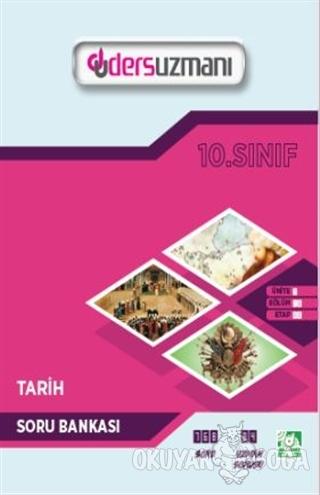 10. Sınıf Tarih Soru Bankası - Kolektif - Ders Uzmanı Yayınları
