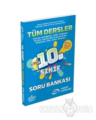 10. Sınıf Tüm Dersler Soru Bankası - Kolektif - Murat Yayınları