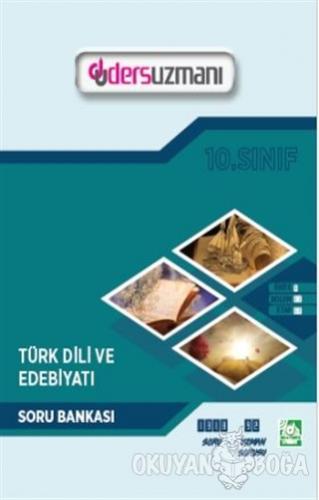 10. Sınıf Türk Dili ve Edebiyatı Soru Bankası - Kolektif - Ders Uzmanı