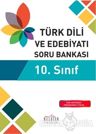 10. Sınıf Türk Dili ve Edebiyatı Soru Bankası - Kolektif - Milenyum