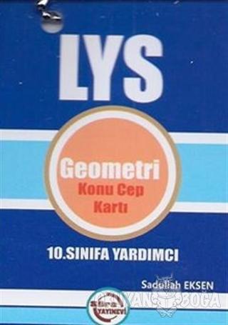10. Sınıfa Yardımcı LYS Geometri Konu Cep Kartı - Sadullah Eksen - Sür