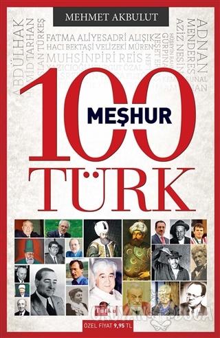 100 Meşhur Türk - Mehmet Akbulut - Tutku Yayınevi