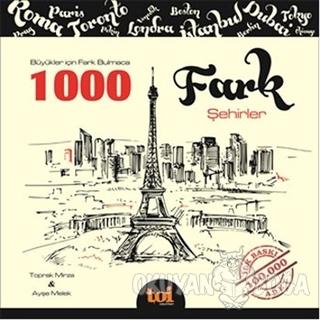 1000 Fark Şehirler
