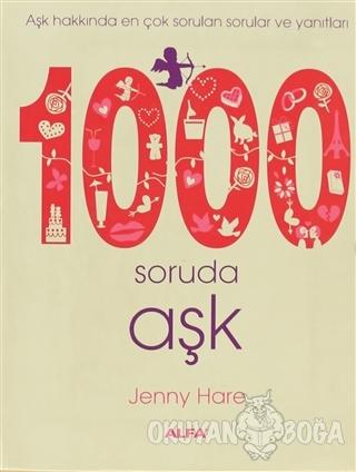 1000 Soruda Aşk (Ciltli) - Jenny Hare - Alfa Yayınları