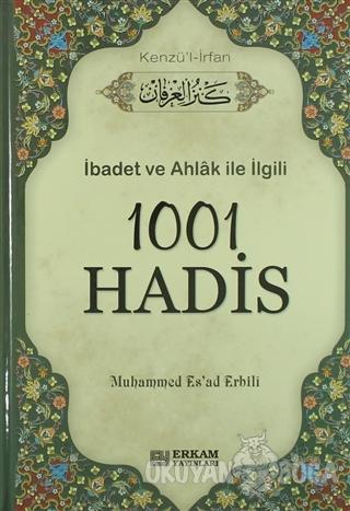 1001 Hadis (Kenzü'l İrfan) (Ciltli) - Muhammed Es' ad Erbili - Erkam Y