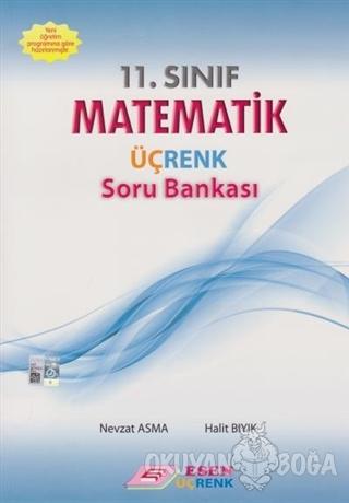11. Sınıf İleri Düzey Matematik Üçrenk Soru Bankası