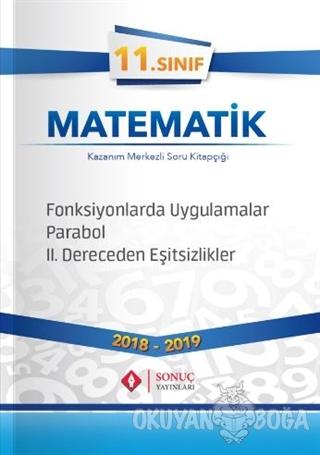 11. Sınıf Matematik Fonksyonlarda Uygulamalar Parabol 2. Dereceden Eşitsizlikler