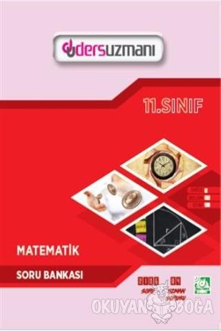 11. Sınıf Matematik Soru Bankası - Kolektif - Ders Uzmanı Yayınları