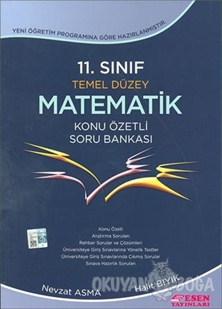 11. Sınıf Temel Düzey Matematik Konu Özetli Soru Bankası