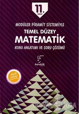 11. Sınıf Temel Düzey Matematik MPS Konu Anlatımı - Kolektif - Karekök