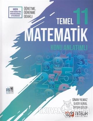 11. Sınıf Temel Matematik Konu Kitabı - Sinan Yılmaz - Nitelik Yayınla