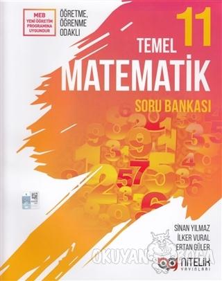 11. Sınıf Temel Matematik Soru Bankası - Sinan Yılmaz - Nitelik Yayınl