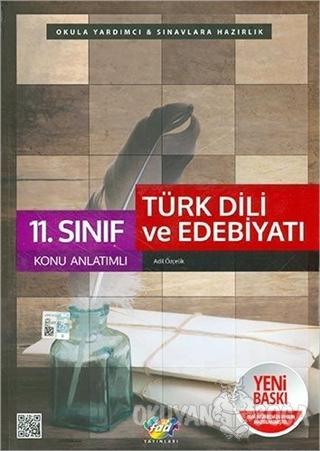11. Sınıf Türk Dili ve Edebiyatı Konu Anlatımlı - Kolektif - Fdd Yayın