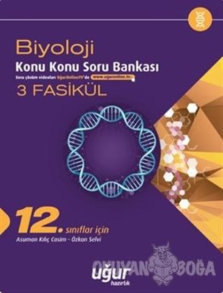 12. Sınıf Biyoloji Konu Konu Soru Bankası - 3 Fasikül - Özkan Selvi -
