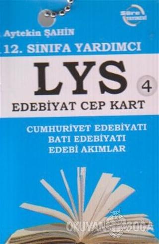 12. Sınıfa Yardımcı LYS Edebiyat Cep Kart 4 - Aytekin Şahin - Süre Yay