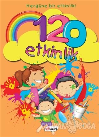 120 Etkinlik - Hergüne Bir Etkinlik! - Betül Tok - Teen Yayıncılık