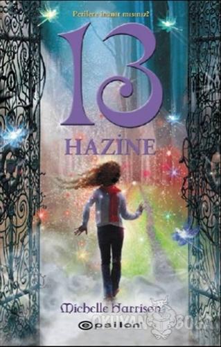13 Hazine (Ciltli) - Michelle Harrison - Epsilon Yayınevi