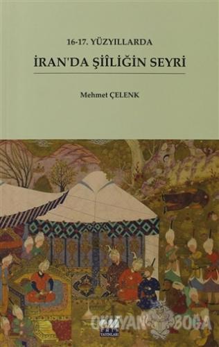 16-17. Yüzyıllarda İran'da Şiiliğin Seyri