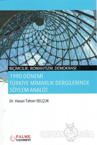 1990 Dönemi Türkiye Mimarlık Dergilerinde Söylem Analizi