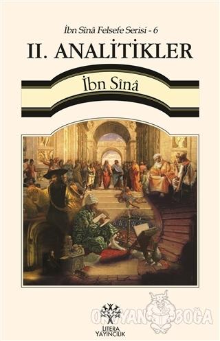 2. Analitikler / İbn Sina Felsefe Serisi - 6 - İbn Sina - Litera Yayın