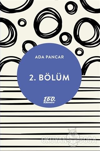 2. Bölüm - Ada Pancar - 160. Kilometre Yayınevi