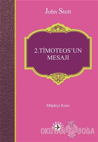2. Timoteos'un Mesajı