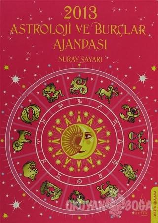2013 Astroloji ve Burçlar Ajandası (Ciltli)