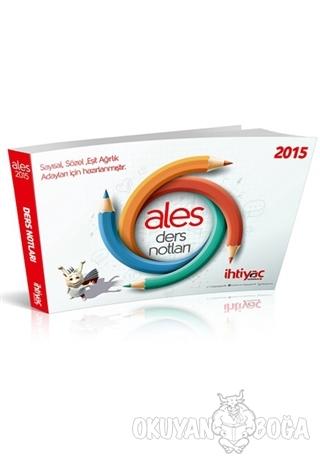 2015 ALES Ders Notları - Kolektif - İhtiyaç Yayıncılık