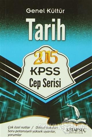 2015 KPSS Genel Kültür Tarih (Cep Serisi) - Kolektif - Kitapseç Yayınl