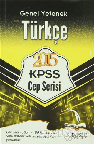 2015 KPSS Genel Yetenek Türkçe (Cep Serisi) - Kolektif - Kitapseç Yayı