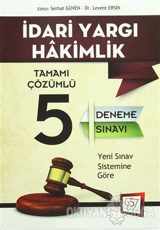 2016 İdari Yargı Hakimlik Tamamı Çözümlü 5 Deneme Sınavı - Kolektif -