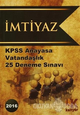 2016 KPSS Anayasa Vatandaşlık 25 Deneme Sınavı