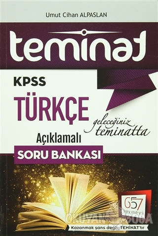 2016 KPSS Teminat Türkçe Açıklamalı Soru Bankası - Umut Cihan Arslan -