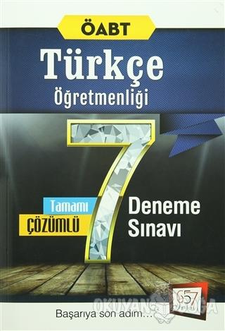 2016 ÖABT Türkçe Öğretmenliği Tamamı Çözümlü 7 Deneme Sınavı - Kolekti