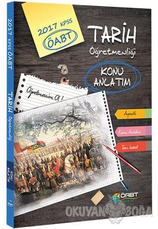 2017 ÖABT Tarih Öğretmenliği Konu Anlatım Öabt Okulu Yayınları - Kolek
