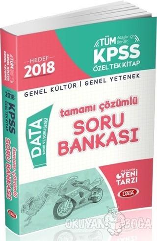 2018 KPSS Genel Yetenek Genel Kültür Özel Tek Kitap Tamamı Çözümlü Soru Bankası