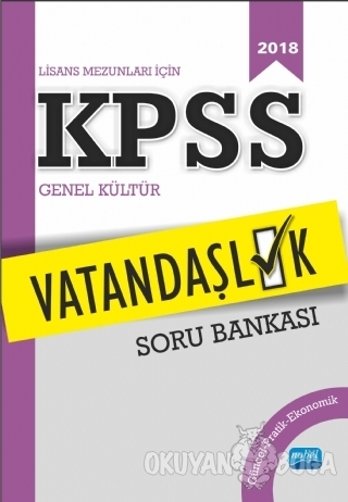 2018 Lisans Mezunları İçin KPSS Vatandaşlık Soru Bankası - Kolektif -