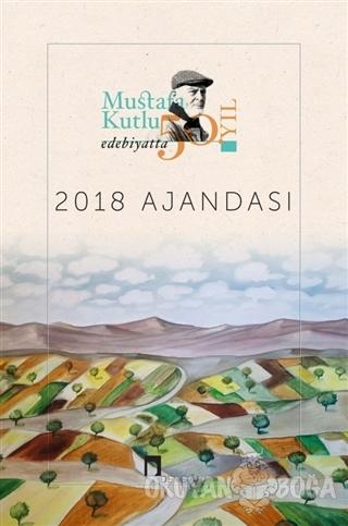 Dergah 2018 Mustafa Kutlu Ajandası - Edebiyatta 50. Yıl - - Dergah Yay