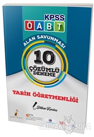 2018 ÖABT Tarih Öğretmenliği Çözümlü 10 Deneme - Gökhan Karataş - Peli