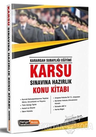 2019 Karsu Karargah Subaylığı Sınavına Hazırlık Konu Kitabı