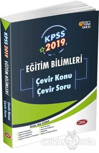 2019 KPSS Eğitim Bilimleri Çevir Konu Çevir Soru - Kolektif - Data Yay