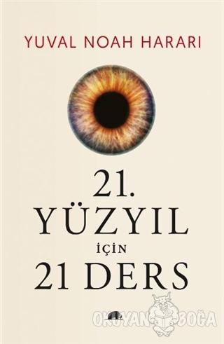 21. Yüzyıl İçin 21 Ders (Ciltli)