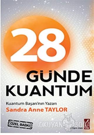 28 Günde Kuantum - Sandra Anne Taylor - Crea Yayınları