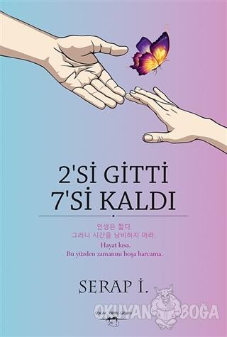 2'si Gitti 7'si Kaldı - Serap İ. - Sokak Kitapları Yayınları